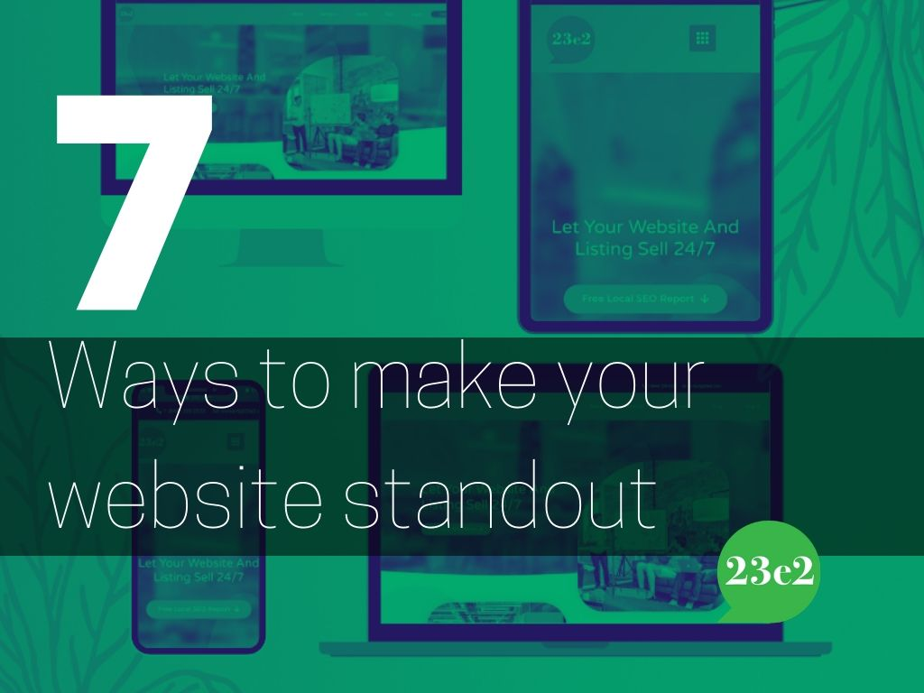7 ways to make your website stand out