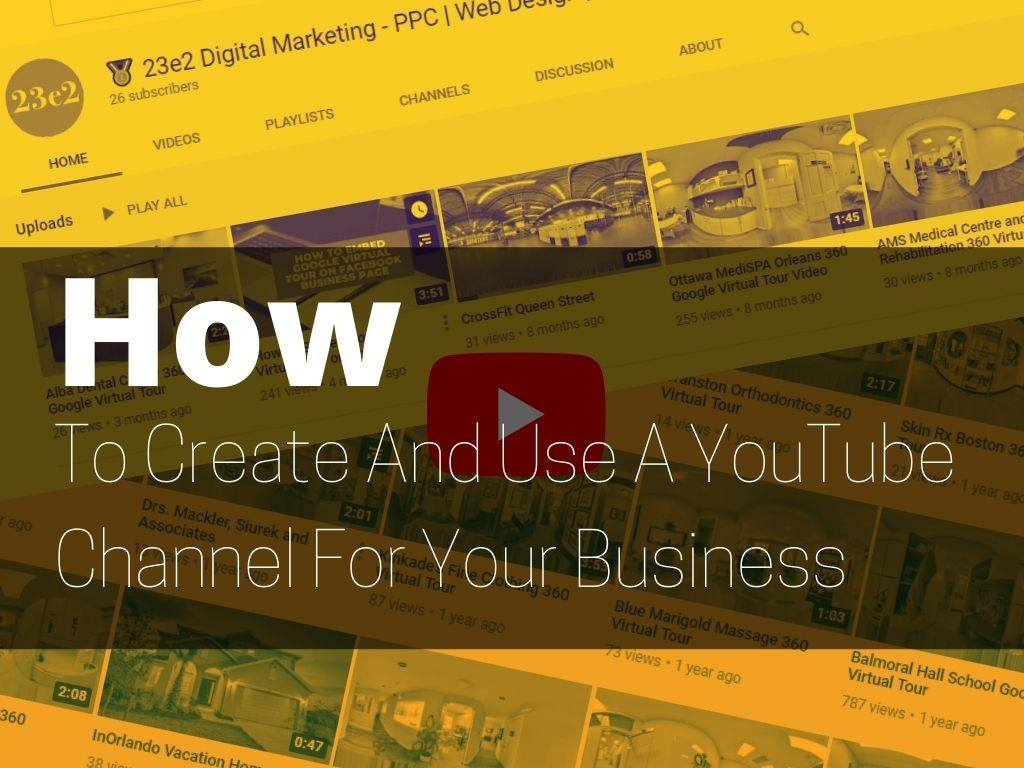 how to create and use a youtube channel for your business
