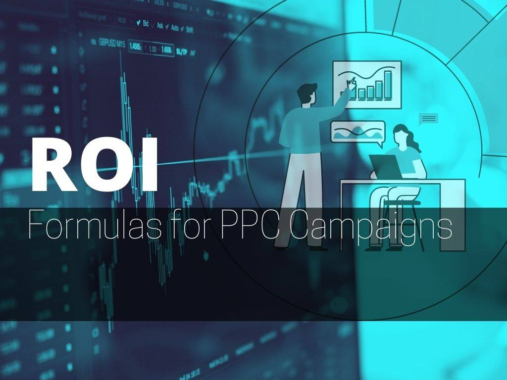 roi formulas for ppc campaigns