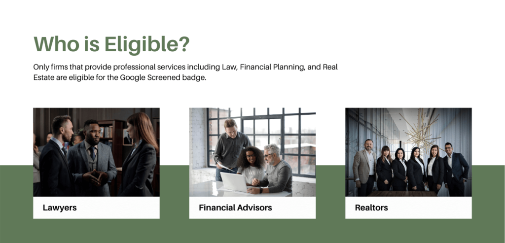 google screened eligibility for lawyers financial advisors and realtors